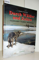 Andreas Gautschi: Durch Wälder und Zeiten