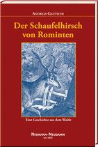 Andreas Gautschi: Der Schaufelhirsch von Rominten