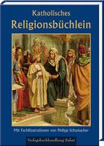 Pichler, Wilhelm: Katholisches Religionsbüchlein