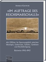 »Im Auftrag des Reichsmarschalls«