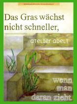 """""""Das Gras"""""""