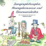"""""""Zwergenphilosophie, Hexengeheimnisse und Riesenweisheiten"""", CD"""