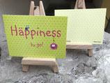 Midi-Kärtle - Happiness  tu go
