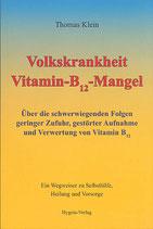 Volkskrankheit Vitamin B 12 - Mangel