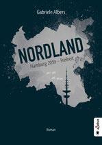 Nordland –Hamburg 2059. Freiheit