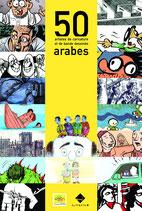 50 artistes de caricature et de bande dessinée arabes
