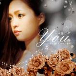 「You ~永遠に~」トリプルA面シングル