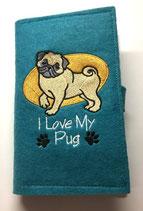 """Art.Nr:93492Umschlaghülle """" Mops """" I Love My Pug"""
