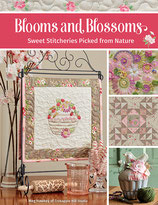 BLOOMS AND BLOSSOMS - Sweet Stitcheries Picked from Nature