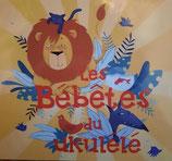 Les Bébêtes du Ukulélé