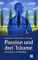 Passion und drei Träume