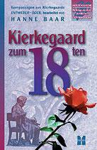 Kierkegaard zum 18ten
