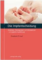 Graf, Friedrich P.; Die Impfentscheidung