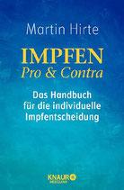 Hirte, Dr. Martin; Impfen - Pro & Contra