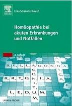 Scheiwiller-Muralt, E.: Homöopathie bei akuten Erkrankungen und Notfällen
