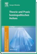 Vithoulkas, G.; Theorie und Praxis homöopathischen Heilens