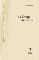 Le Temps des Vents, Guilhem Fabre, collection Mondes