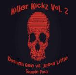 KillerKickz Vol.2 SamplePack by Dariush Gee vs Jason Little