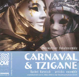 Carnaval & Tzigane