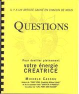 Questions, pour éveiller pleinement votre énergie créatrice