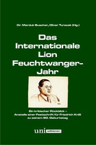 Das Internationale Lion Feuchtwanger-Jahr