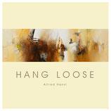 Hang loose von Alfred Hansl