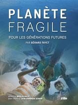 PLANETE FRAGILE POUR LES GENERATIONS FUTURES