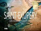 ANTOINE DE ST EXUPERY - UN HOMME D'EXCEPTION