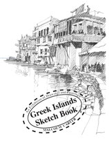 Greek Islands Sketchbook