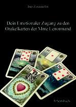 Dein emotionaler Zugang zu den Orakelkarten von Mme Lenormand, Arbeitsbuch