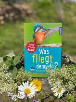 Was fliegt denn da? Kinder Naturführer. Kosmos Verlag