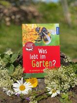 Was lebt im Garten? Kinder Naturführer. Kosmos Verlag