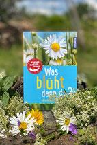 Was blüht denn da? Kinder Naturführer Kosmos Verlag