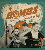 The Bombs - Don't Wait Too Long!