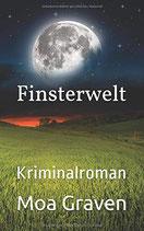 FINSTERWELT - Die Anwältin Band 2