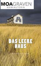 Das leere Haus - Band 2 der Krimi-Trilogie
