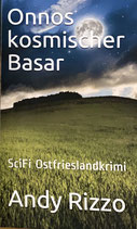Onnos kosmischer Basar - Band 3 - Taschenbuch 200 Seiten - ISBN 978-3946868422
