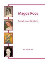 Magda Roos - Portrait einer Künsterlin