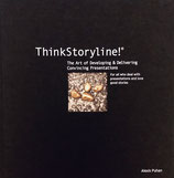 COMING SOON - Order the ThinkStoryline!© book here: