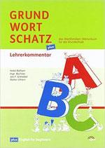 Der Grundwortschatz plus: das Wortfamilien-Wörterbuch für die Grundschule