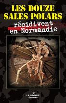 LES DOUZE SALES POLARS récidivent en Normandie
