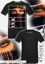 I Need INK T-Shirt