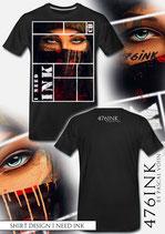 I Need INK Premium Shirt