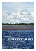 Alain Weber, Eine unerwartete Reise