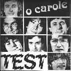O Carole (45 tours) - Christian Almerge et le Groupe TEST