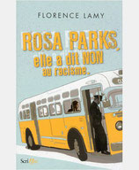 Rosa Parks, elle a dit non au racisme