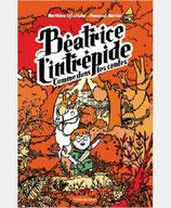 BEATRICE L'INTREPIDE T3 - COMME DANS LES CONTES