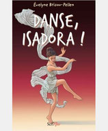 Danse, Isadora!