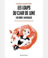 LES LOUPS DU CLAIR DE LUNE - HISTOIRES NATURELLES