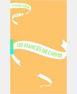 LA PASSE-MIROIR, 1 - LES FIANCES DE L'HIVER
